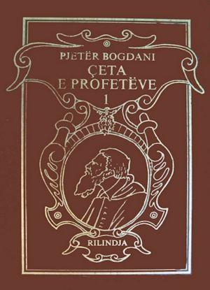 Çeta e profetve - Pjetër Bogdani