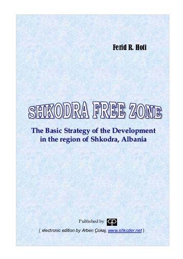 Shkodra - Free Zone